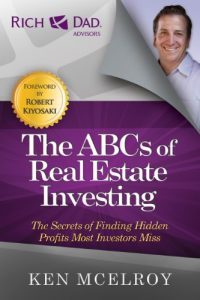 The ABCs of Real Estate Investing: The Secrets of Finding Hidden Profits Most Investors Miss